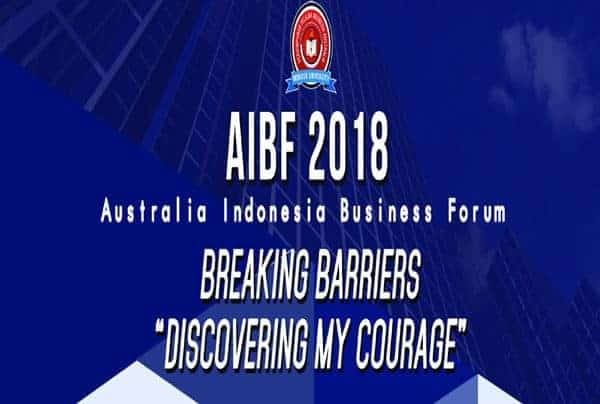 Breaking Barriers: Discovering Your Courage Australia Indonesia Business Forum 2018